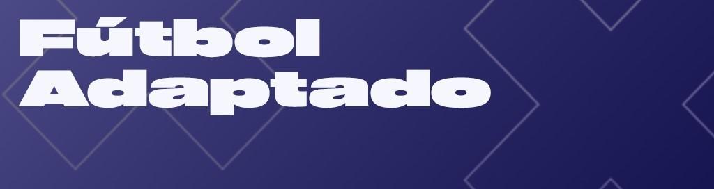 SDE / FUNDAZIOA / ÁREA DEPORTIVA / FÚTBOL ADAPTADO